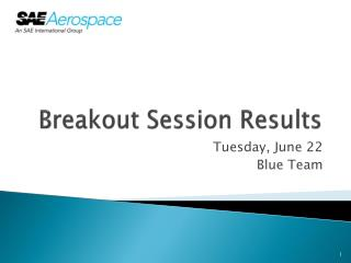 Breakout Session Results