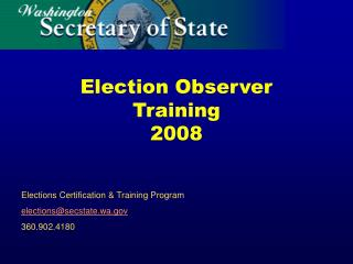 Election Observer Training 2008