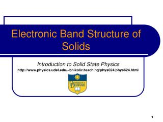 Electronic Band Structure of Solids