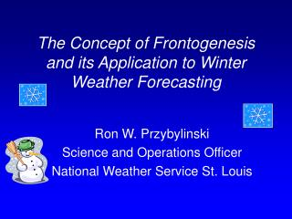 The Concept of Frontogenesis and its Application to Winter Weather Forecasting