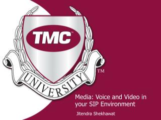 Media: Voice and Video in your SIP Environment