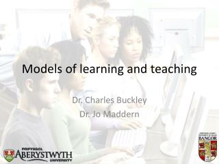 Models of learning and teaching