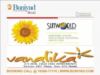 sunworld vandalia noida {{7838871110 }} call us