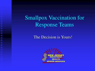 Smallpox Vaccination for Response Teams