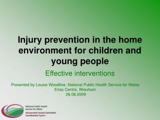 Injury prevention in the home environment for children and young people