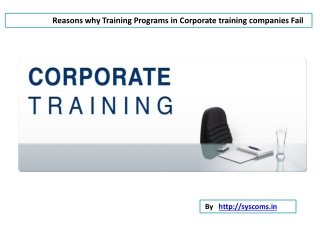 Reasons in the failure of the training programs