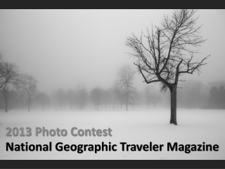National Geographic Traveler Magazine 2013 Photo Contest