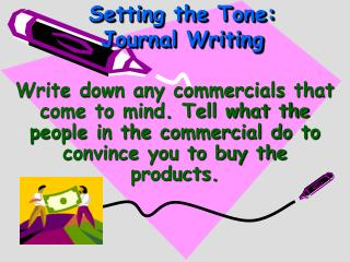 Setting the Tone: Journal Writing
