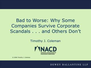 Bad to Worse: Why Some Companies Survive Corporate Scandals . . . and Others Don't