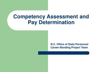 Competency Assessment and Pay Determination