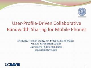 User-Profile-Driven Collaborative Bandwidth Sharing for Mobile Phones
