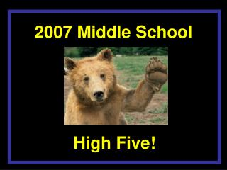 2007 Middle School