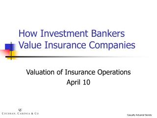 How Investment Bankers Value Insurance Companies