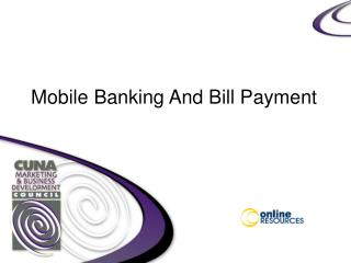 Mobile Banking And Bill Payment