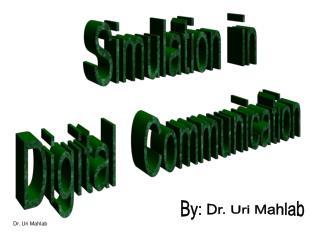 By: Dr. Uri Mahlab