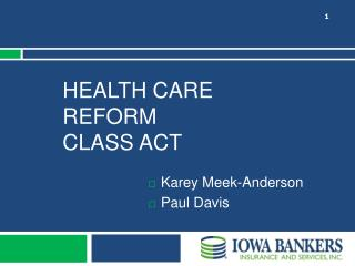 Health Care Reform Class Act
