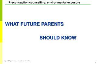 WHAT FUTURE PARENTS SHOULD KNOW