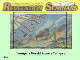 Trumpets Herald Rome's Collapse