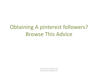 Obtaining A pinterest followers? Browse This Advice