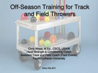 Off-Season Training for Track and Field Throwers