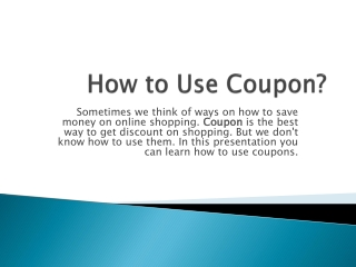 How To Use Coupons?