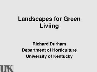 Landscapes for Green Liviing