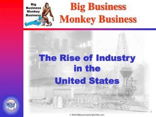 Big Business Monkey Business
