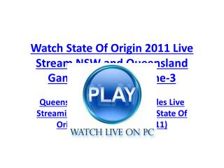 free tv! queensland maroons vs new south wales blues live st