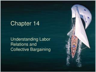 Understanding Labor Relations and Collective Bargaining