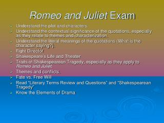 Romeo and Juliet  Exam