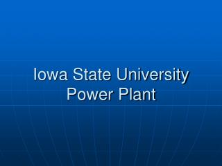 Iowa State University Power Plant