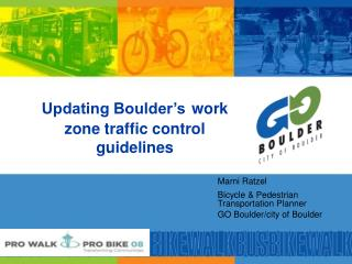 Updating Boulder's work zone traffic control guidelines