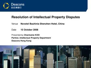 Resolution of Intellectual Property Disputes