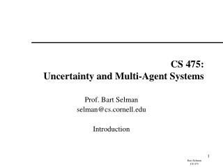 CS 475: Uncertainty and Multi-Agent Systems