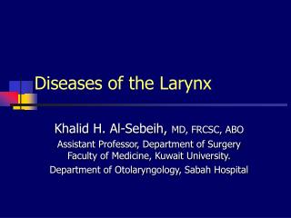 Diseases of the Larynx