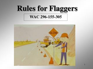 Rules for Flaggers