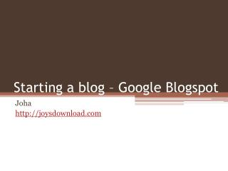starting google's blogspot