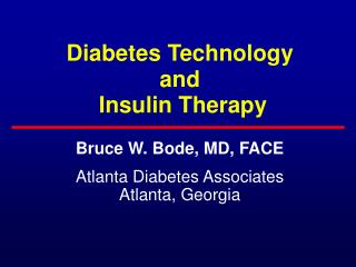 Diabetes Technology  and   Insulin Therapy
