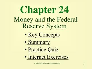 Chapter 24 Money and the Federal Reserve System