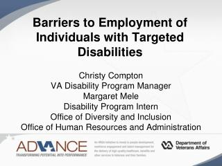 Barriers to Employment of  Individuals with Targeted Disabilities