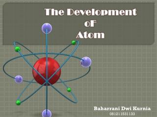 the development of atom