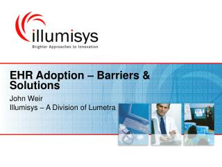 EHR Adoption – Barriers & Solutions