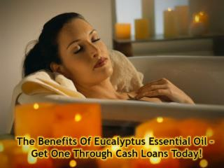 the benefits of eucalyptus essential oil