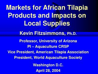 Markets for African Tilapia Products and Impacts on Local Supplies