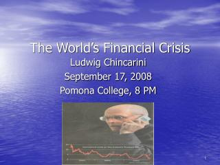The World's Financial Crisis