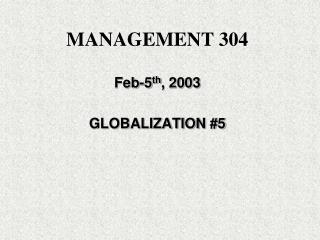 MANAGEMENT 304