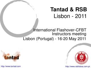 international flashover-cfbt meeting - lisbon 2011