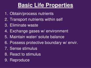 Basic Life Properties