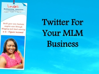 Twitter For Your MLM Business