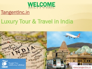 Luxury Tour & Travel in India